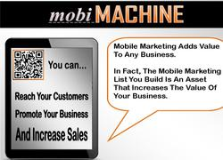 mobiMACHINE: A Complete Mobile Marketing Platform.